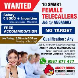 Wanted 16 Female Telecallers JOB in ANGAMALY with FREE Accommodation