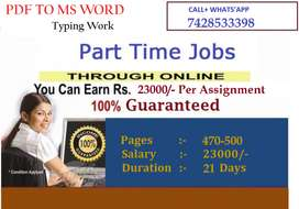 Online Typing Job Offering Per Assignment Income - 23000/- (Apply Now)