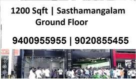 1200 Sqft   Ground Floor   Sasthamangalam   1 Lacs