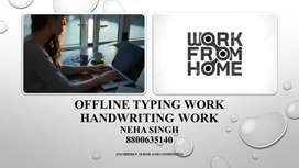 Offline Data Entry Typing Job / Handwriting Job