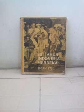 Buku  Asli 30 Tahun indonesia Merdeka (1965 - 1973 )