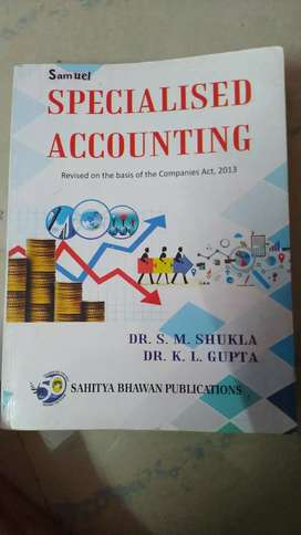 Specialised accounting. Dr. sm shukla Dr. K.l gupta