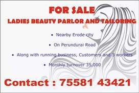 Running business Ladies beauty parlour and  tailoring s