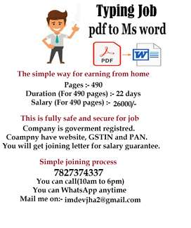 Requirement for typist in Registered company. PDF TO MS WORD. Don't mi