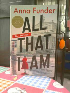 Buku / Novel All That A l am , karya : Anna Funder .