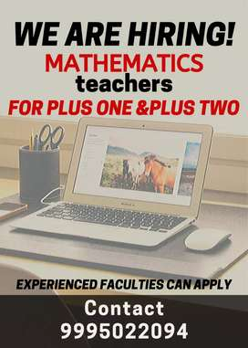 Wanted experienced teacher's for plus one and plus two mathematics