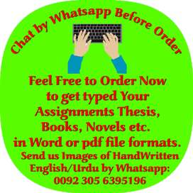 I will type English and Urdu in Ms word, Excel, Ppt and pdf formats.