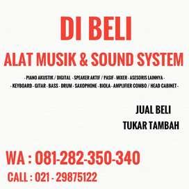 DI BELI Alat Alat Musik dan Sound System - Bisa Tukar Tambah