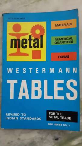 WESTERMANN TABLES FOR THE METAL TRADE - REVISED TO INDIAN STANDARDS
