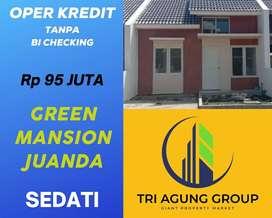 GREEN MANSION JUANDA : Oper Kredit TANPA BI CHECKING – PROSES CEPAT!!
