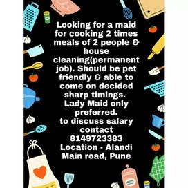 House cleaning, cooking maid required