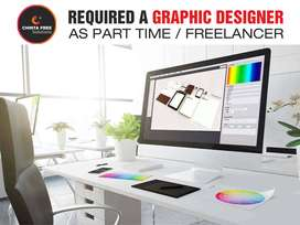 Required a Graphic Designer as Part Time / Freelancer
