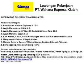 Supervisor (SPV) Delivery PT. WAHANA EXPRESS KLATEN