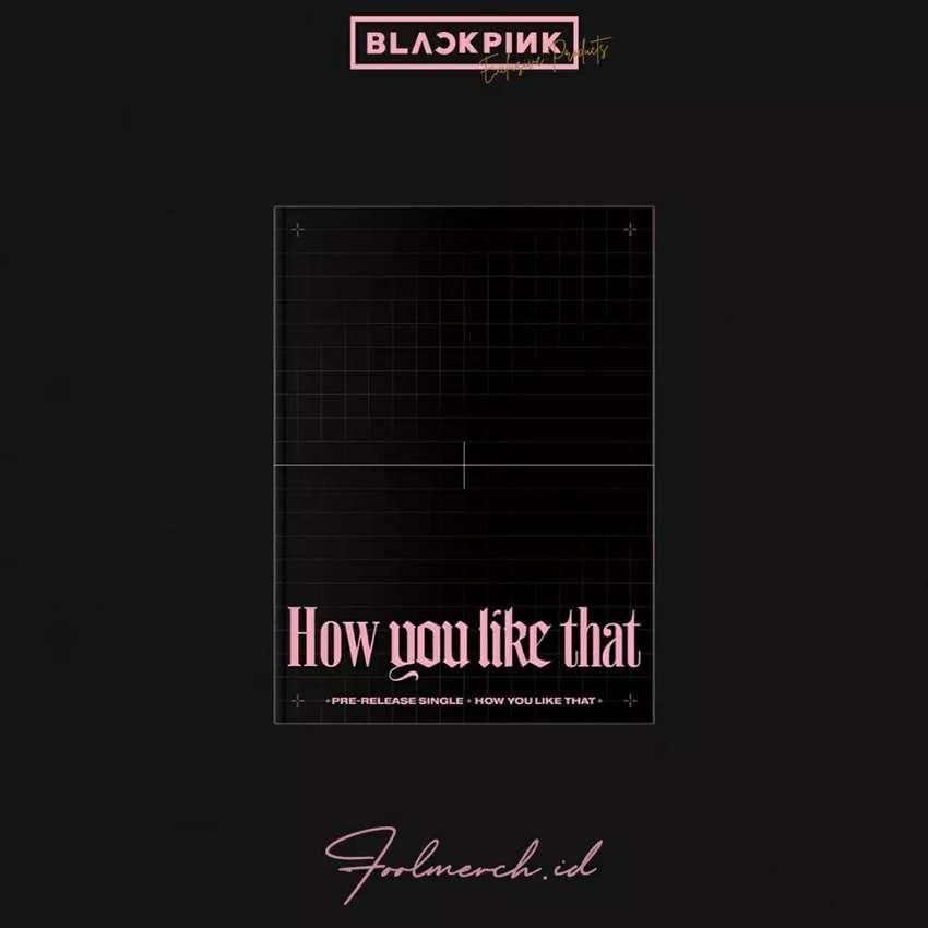 How you like that + Digital Album Blackpink Original Merch 0