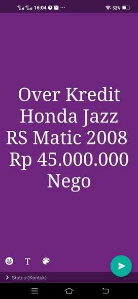 Over Kredit Honda Jazz RS Matic (Harga Diatas Syarat Masuk Iklan)