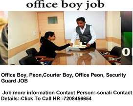 Urgent Opening Office boy, courier boy, Security guard Job
