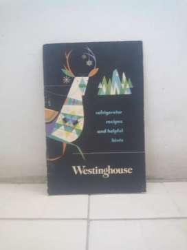 Buku Refrigerator recipes and helpful hints ( Westinghouse ) .