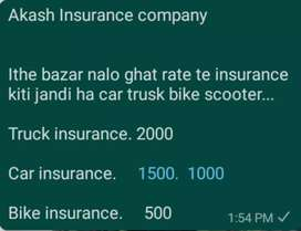 All type of insurance  car insurance.  1000,   bike insurance.  500