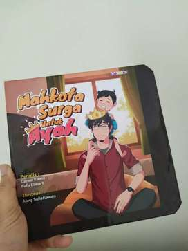 Mahkota Surga Untuk Ayah - Buku Anak Sakeena