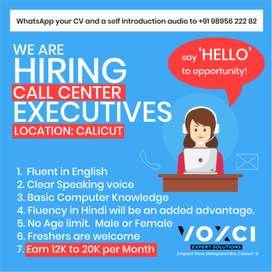 Call center executives 12k to 20k per month