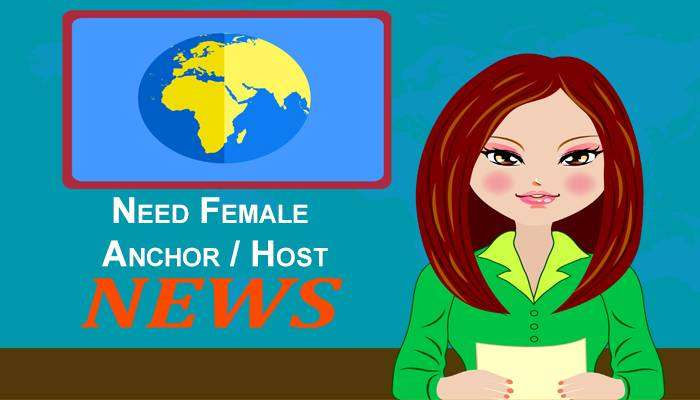 Need Fresh Female Anchor / Host 0