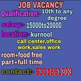 Job for Kurnool please call me