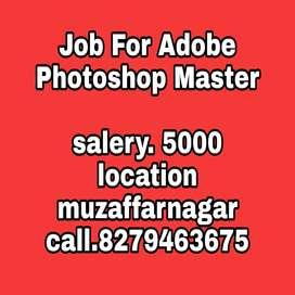 Urgent need an adobe Photoshop master in muzaffarnagar