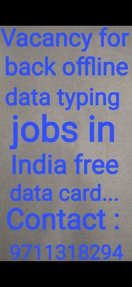 Vacancy for back offline in India...