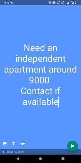 Independent floor required upto 9000 for bachelors