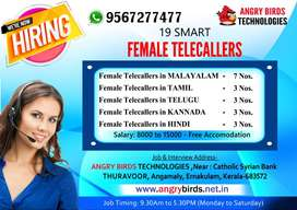 Vacancy for 19 Smart Female Telecallers - Free Accomodation - Angamaly