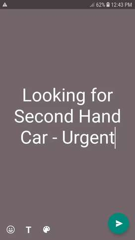 I am Looking for second hand car urgent