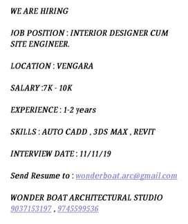 Interior designer cum site engineer