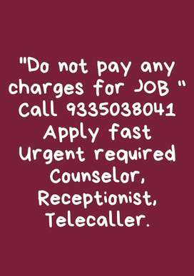 Requried female candidates for reception counselor and Telecaller
