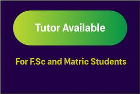 F.Sc and Matric Tutor Available