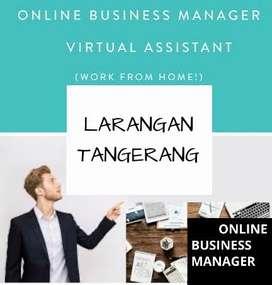 LOWONGAN KERJA > ONLINE BUSINESS MANAGER AREA LARANGAN TANGERANG