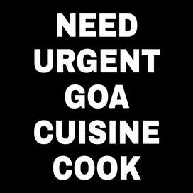 Need cook for a goan restaurant