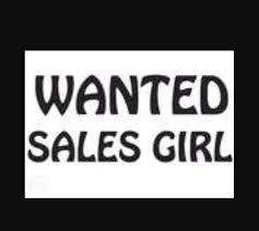 Need sales girl for reputed woman Garments shop at model town