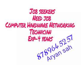 Need Job Computer Laptop Hardware Networking Technician Exp 4 year