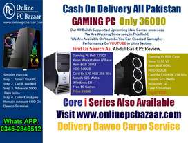 gaming pc delivery with 48 hour all pakistan read ad