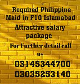 Required Philippine Maid in F10 Islamabad.