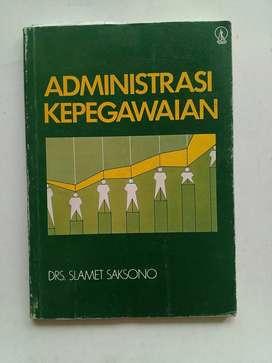 Buku  Administrasi Kepegawaian - Drs. Slamet Saksono