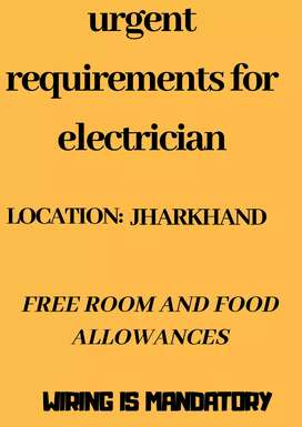 Urgent requirements for electrician