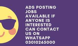 ADS POSTING JOBS AVAIALBLE IF ANYONE IS INTERESTED