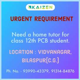 Need tutor for PHYSICS, CHEMISTRY & BIOLOGY
