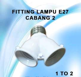 Fitting lampu E27 cabang 2.