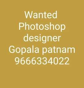 Gopala patnam area wanted photoshop designer