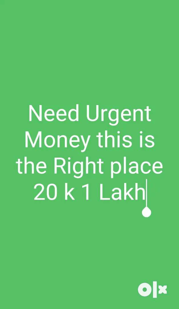 Need Money 20 K to 1 Lakh ,Transperancy process