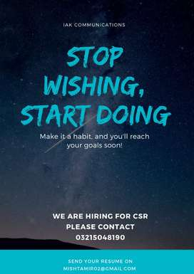 We are hiring for CSR to build our Team.