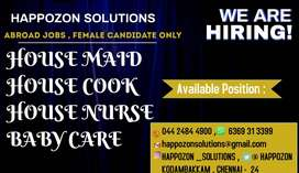 Female ONLY - House Maid / Home cook / Home Nurse/ Baby care