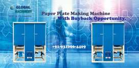 Monthly Fixed-Income up-to 1 Lakh. Install Paper Plate Machine with Bu